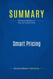 Summary : Smart Pricing - Jagmohan Raju and Z. John Zhang