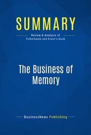 Book Summary: the Business of Memory