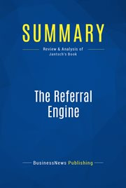 Book Summary: the Referral Engine