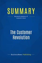 Book Summary: the Customer Revolution