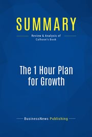 Book Summary: the 1 Hour Plan for Growth