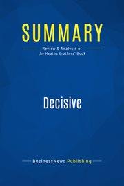 Book Summary: Decisive