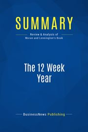 Book Summary: the 12 Week Year