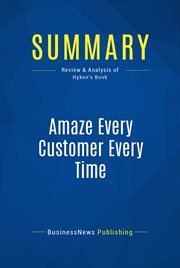 Book Summary: Amaze Every Customer Every Time