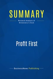 Summary : Profit First - Michael Michalowicz