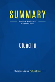 Book Summary: Clued in