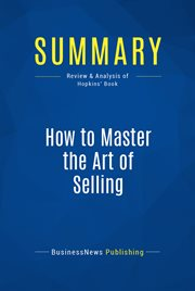 Book Summary: How to Master the Art of Selling