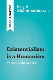 Existentialism Is A Humanism by Jean-paul Sartre (reading Guide)