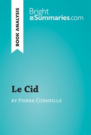 Le Cid by Pierre Corneille (reading Guide)
