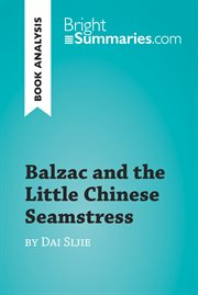 Balzac and the Little Chinese Seamstress by Dai Sijie (reading Guide)