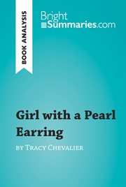 Girl With A Pearl Earring by Tracy Chevalier (reading Guide)