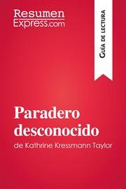 Paradero desconocido de kathrine kressmann taylor