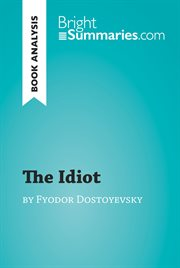 The Idiot by Fedor Dosto̐evski (reading Guide)