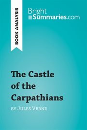 Book Analysis: the Castle of the Carpathians by Jules Verne