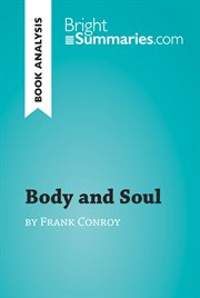 Body and Soul by Frank Conroy (reading Guide)