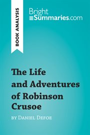 The Life and Adventures of Robinson Crusoe by Daniel Defoe (reading Guide)