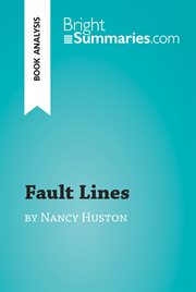 Fault Lines by Nancy Huston (book Analysis)