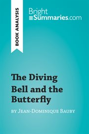 The Diving Bell and the Butterfly by Jean-dominique Bauby (reading Guide)
