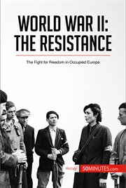 Inquiring Into the Theme of World War II, the Resistance