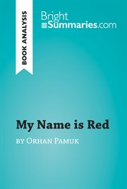My Name Is Red by Orhan Pamuk (book Analysis)