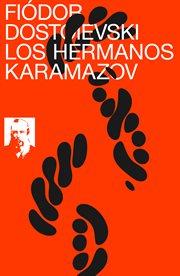 Los hermanos Karamazov (texto completo, con índice) cover image