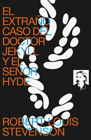 El extraño caso Doctor Jekyll y el Señor Hyde (texto completo, con índice activo) cover image