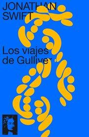 Los viajes de Gulliver texto completo, con índice activo cover image