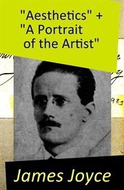 """aesthetics"" + ""a Portrait of the Artist"""