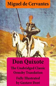 Don Quixote (illustrated & Annotated) - the Unabridged Classic Ormsby Translation Fully Illustrated
