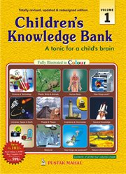 Children's Knowledge Bank, Volume 1