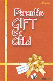 A Parent's Gift to A Child