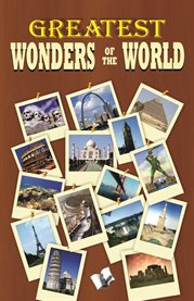Greatest Wonders of the World