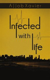 Infected With Life