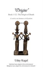 The Origin of Death