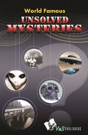 World-famous Unsolved Mysteries