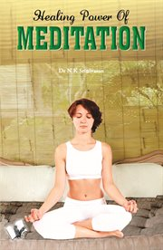 Safe & Simple Steps To Fruitful Meditation