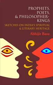 Prophets, Poets and Philosopher-kings