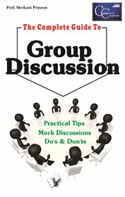The complete guide to group discussion cover image