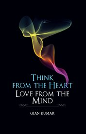 Think From the Heart - Book 2