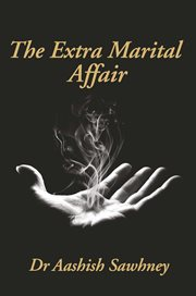 The Extra Marital Affair