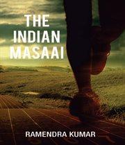 The Indian Maasai