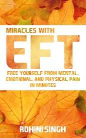 Miracles With Eft