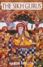 The Sikh Gurus