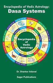 Encyclopedia of Vedic Astrology
