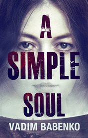 A Simple Soul / Vadim Babenko