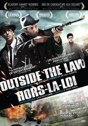 Hors la loi = Outside the law