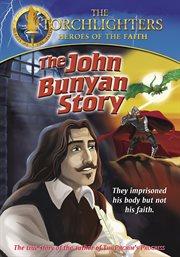 Torchlighters - the John Bunyan Story