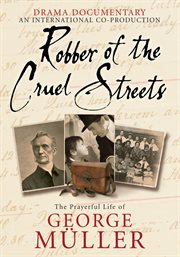 Robber of the Cruel Streets