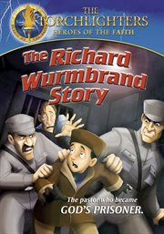Torchlighters - the Richard Wurmbrand Story