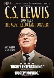 C.S. Lewis onstage. The Most Reluctant Convert cover image